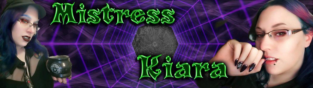 Mistress Kiara – Femdom Queen